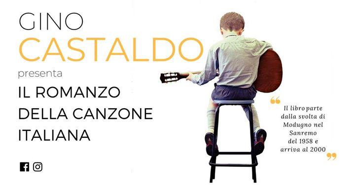 Gino Castaldo - Il Romanzo Della Canzone Italiana
