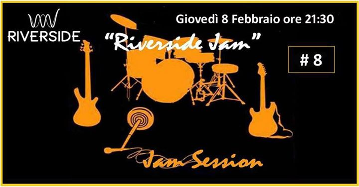 Jam Session #8 al Riverside