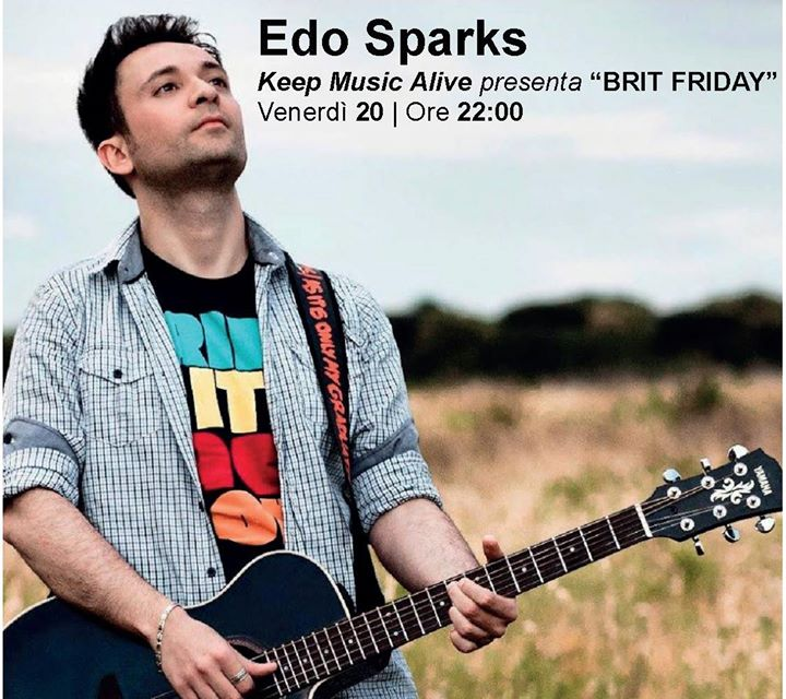 "Edo Sparks Keep Music Alive presenta ""BRIT Friday"""